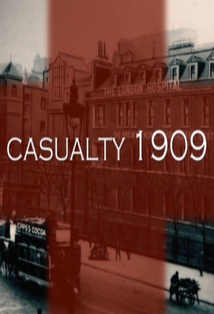 Casualty 1909 ne zaman