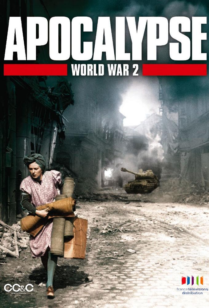 Apocalypse: The Second World War ne zaman