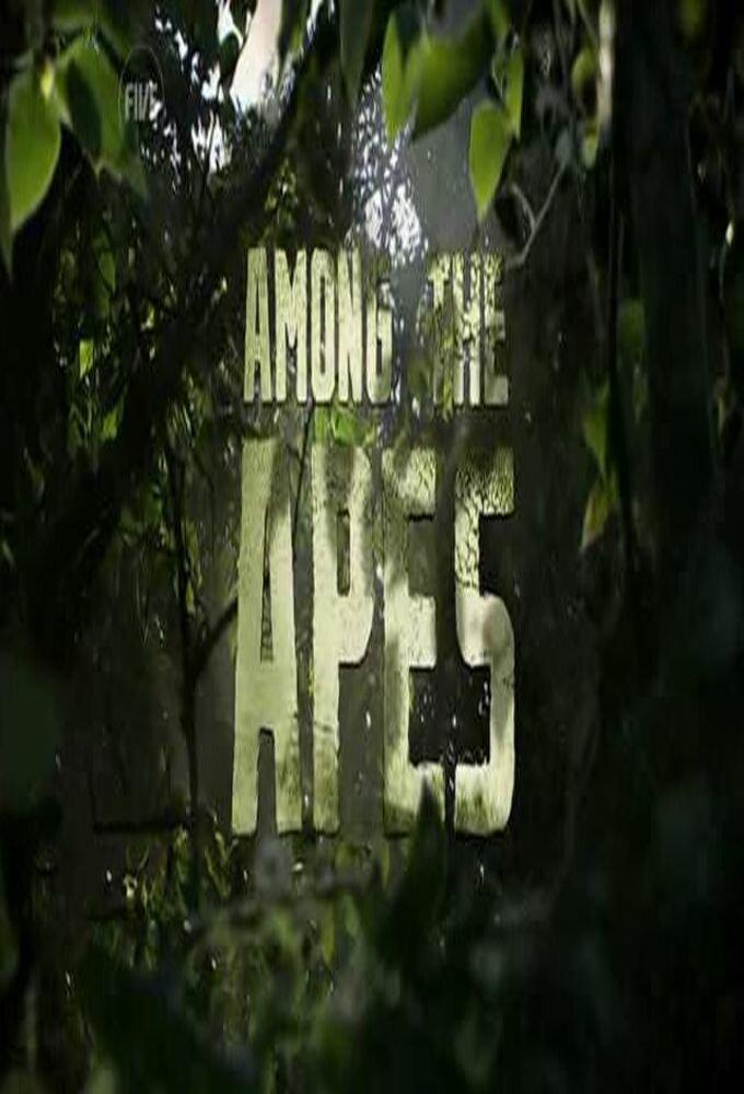 Among the Apes ne zaman