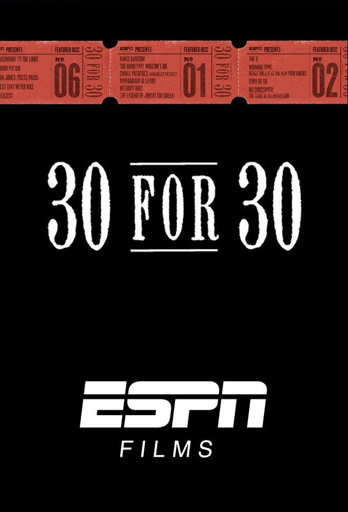 30 for 30 ne zaman