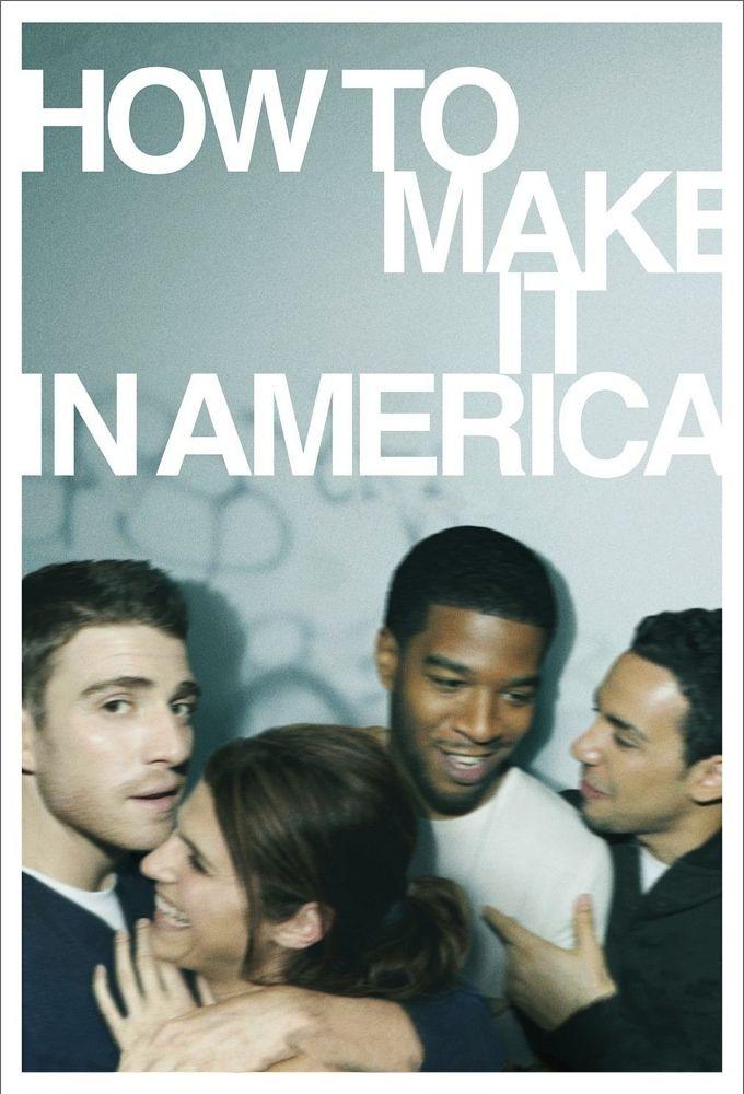 How to Make It in America ne zaman