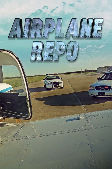 Airplane Repo ne zaman