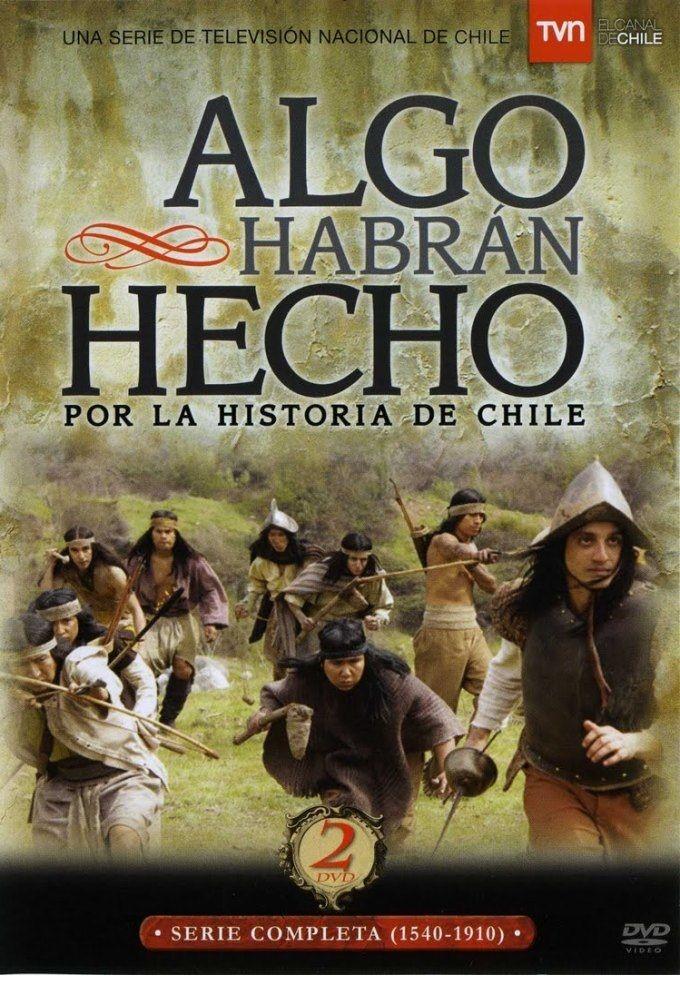 Algo habran hecho por la historia de Chile ne zaman