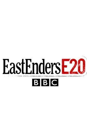 EastEnders: E20 ne zaman