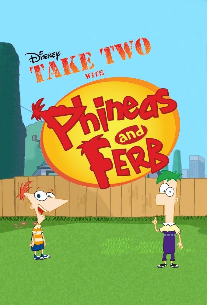 Take Two with Phineas and Ferb ne zaman