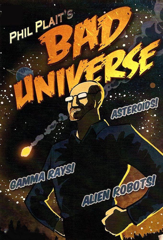 Bad Universe ne zaman