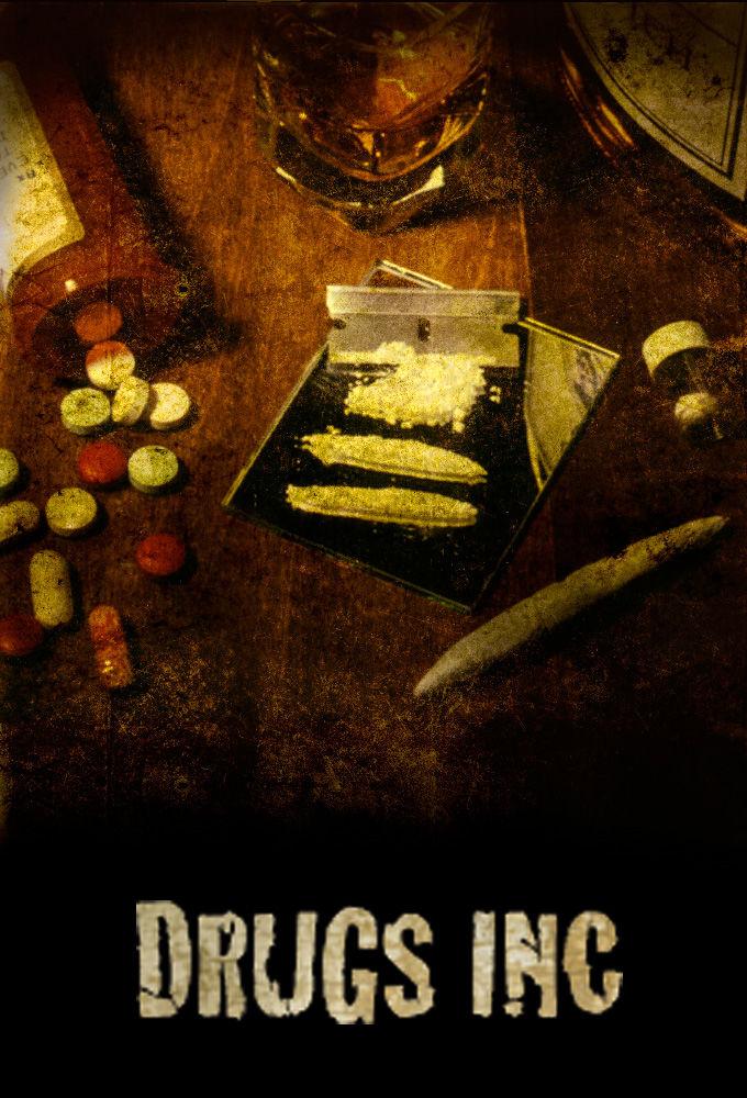 Drugs, Inc. ne zaman