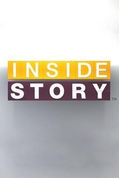 Inside Story ne zaman