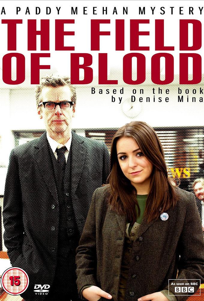 The Field of Blood ne zaman