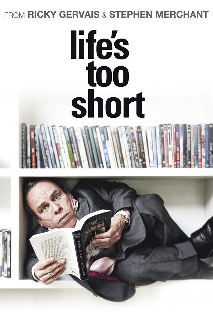 Life's Too Short ne zaman