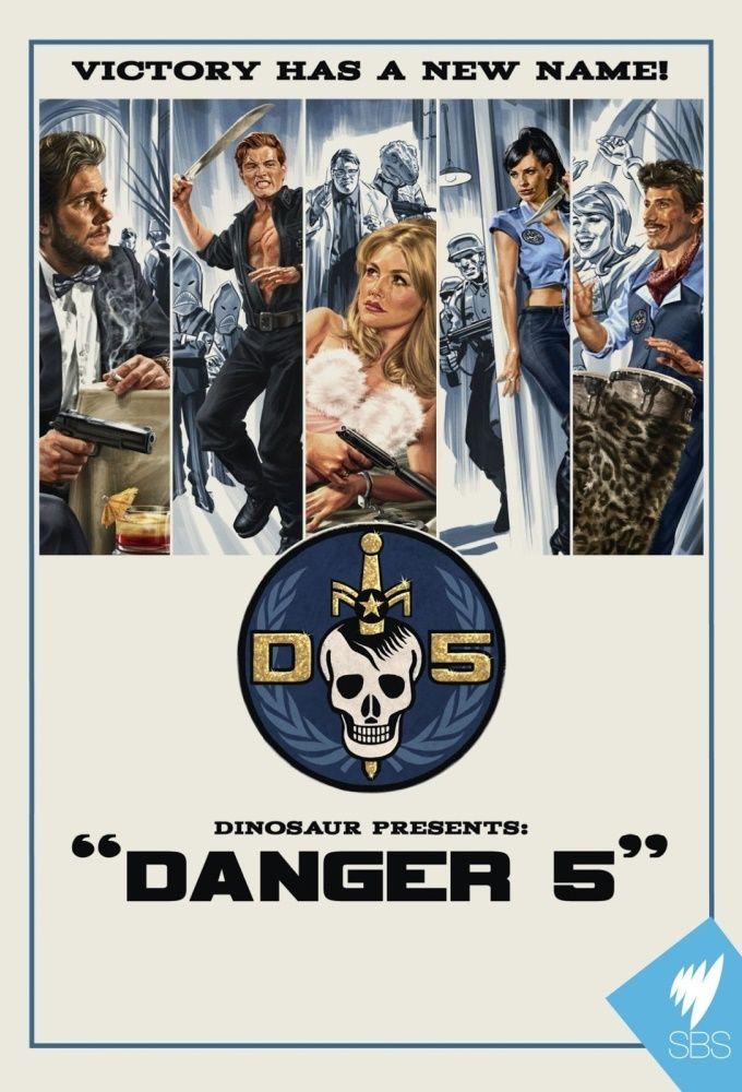 Danger 5 ne zaman