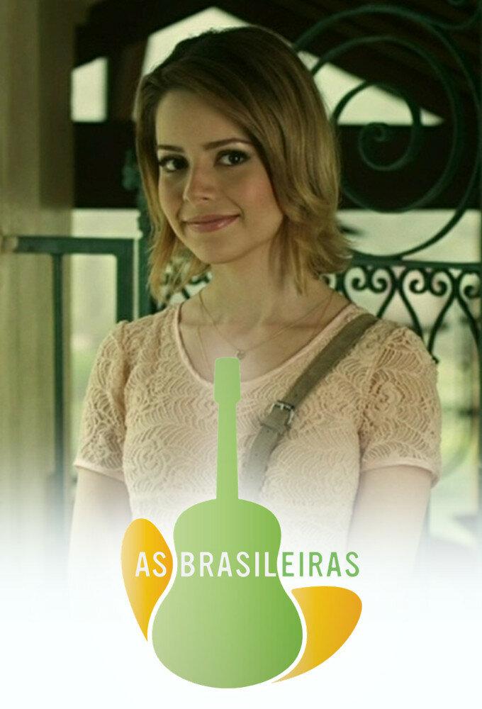 As Brasileiras ne zaman