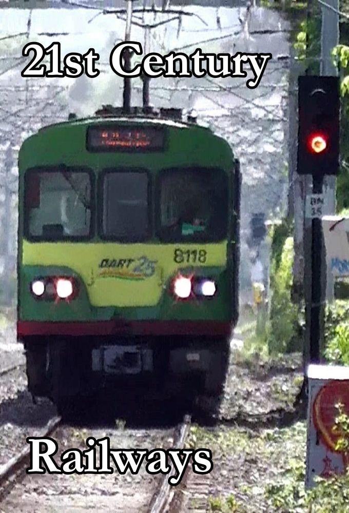 21st Century Railways ne zaman