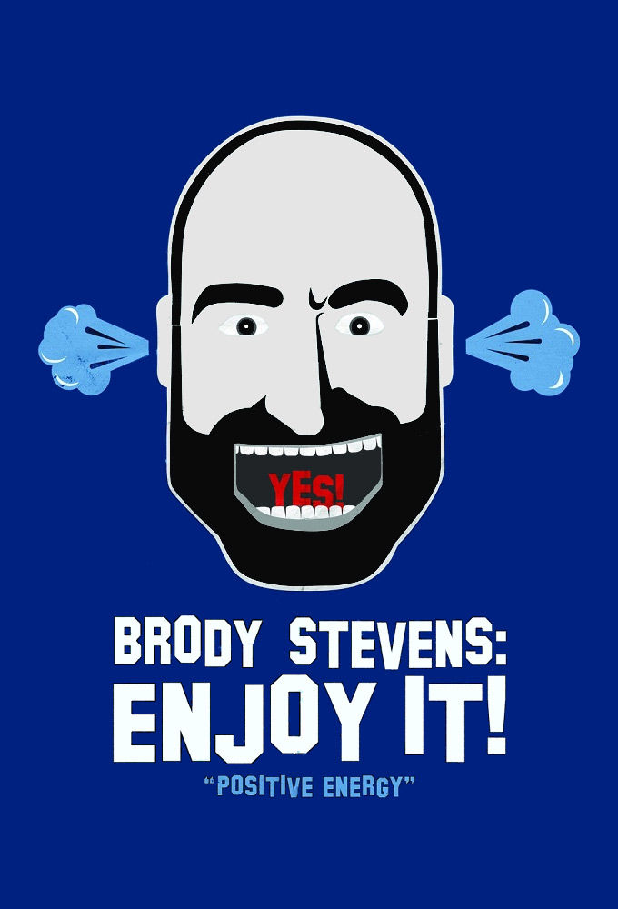 Brody Stevens: Enjoy It! ne zaman