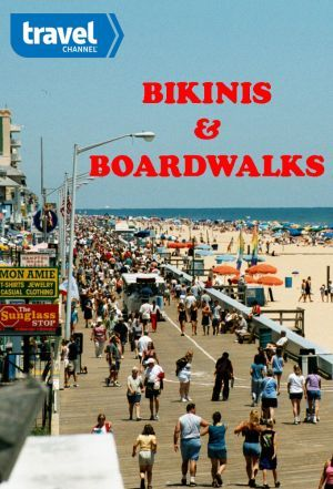 Bikinis & Boardwalks ne zaman