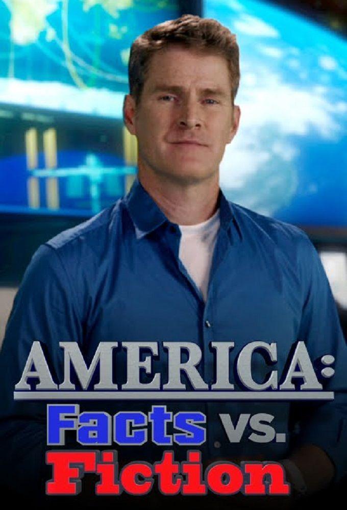America: Facts vs. Fiction ne zaman