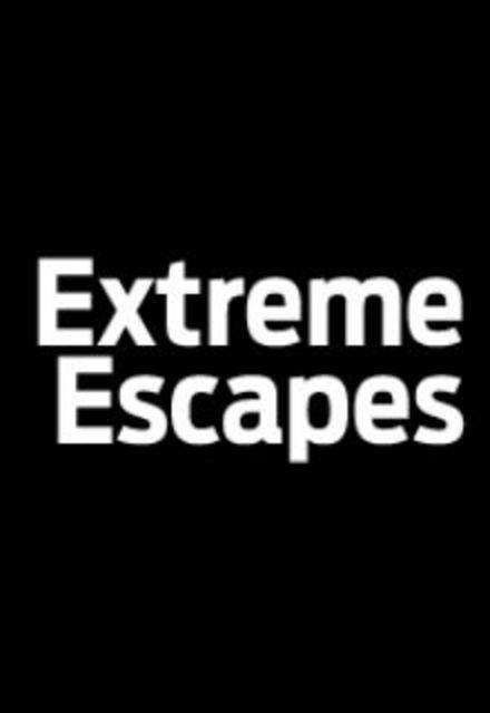 Extreme Escapes ne zaman