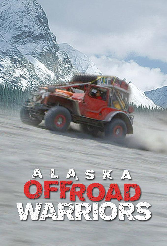 Alaska Off-Road Warriors ne zaman