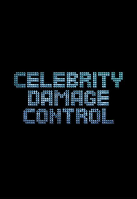 Celebrity Damage Control ne zaman