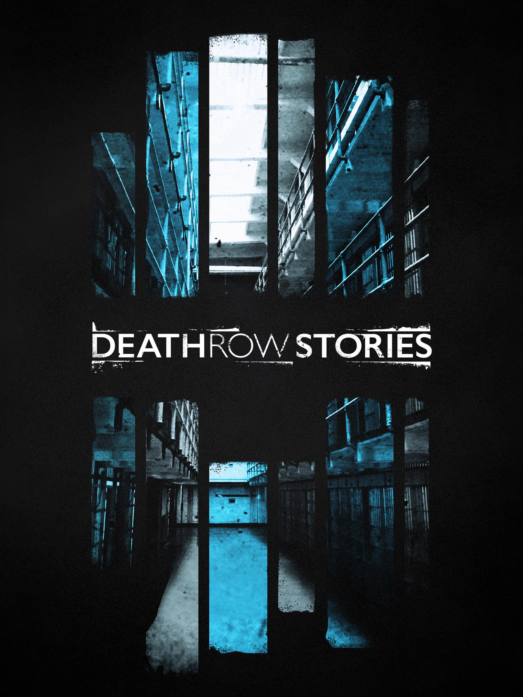Death Row Stories ne zaman