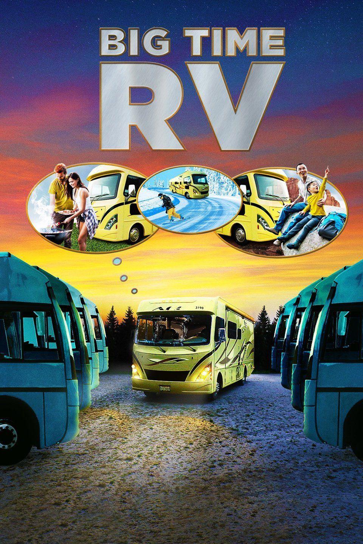 Big Time RV ne zaman