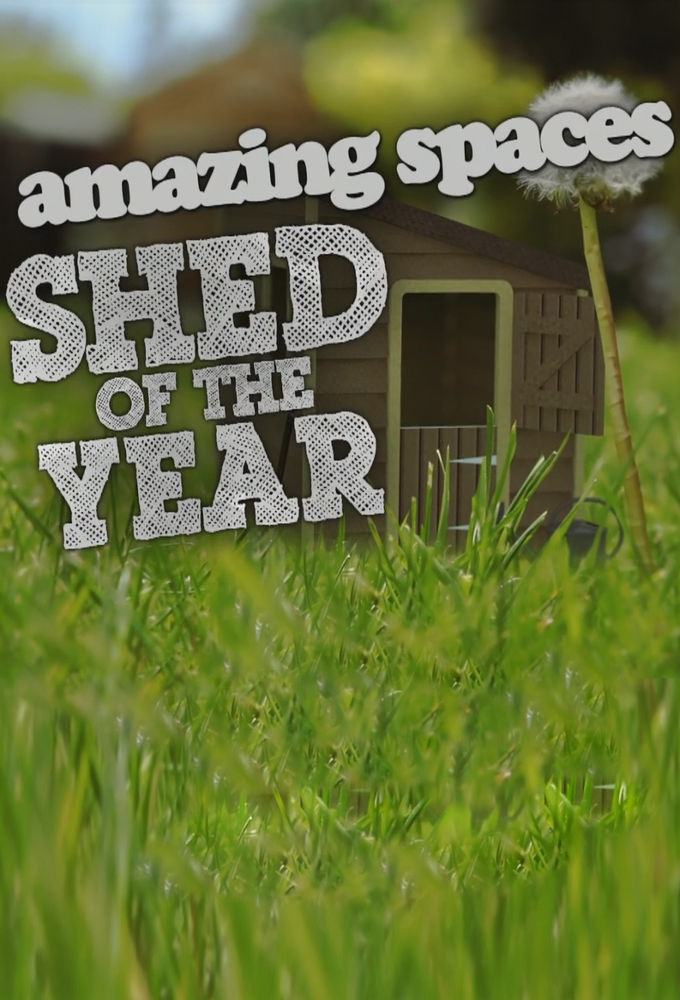 Amazing Spaces Shed of the Year ne zaman