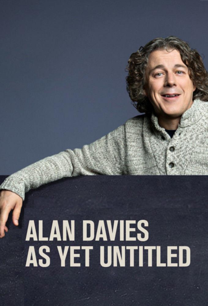 Alan Davies: As Yet Untitled ne zaman