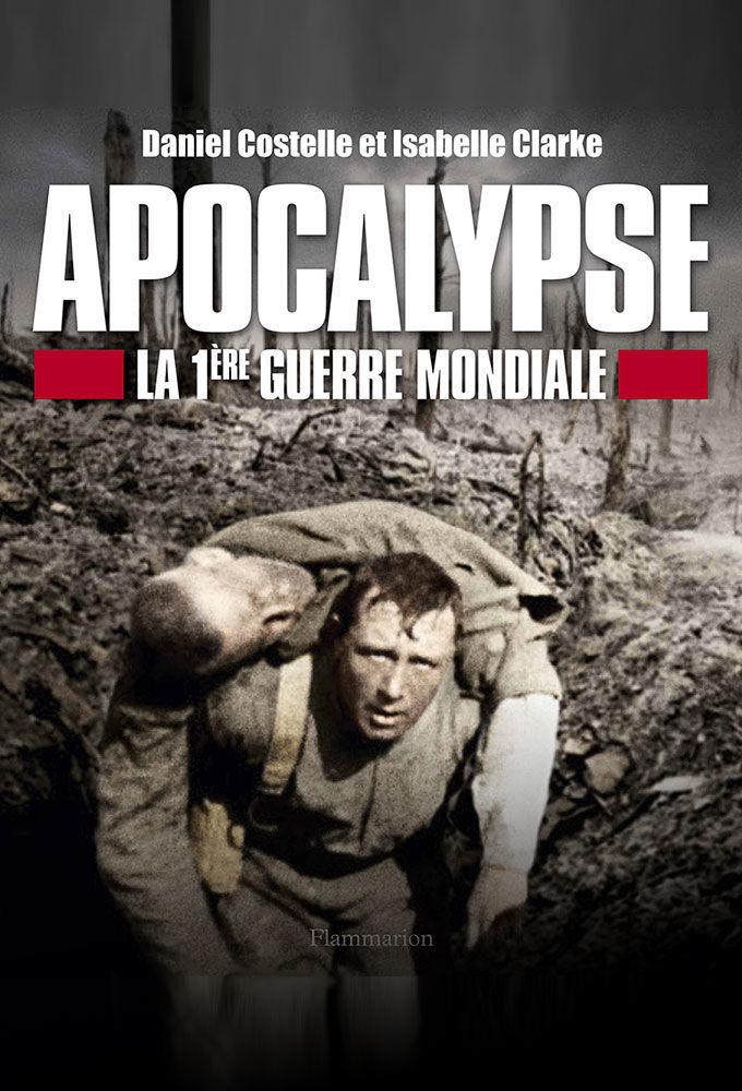 Apocalypse: World War One ne zaman