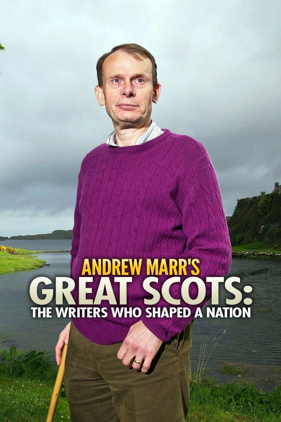 Andrew Marr's Great Scots: The Writers Who Shaped a Nation ne zaman