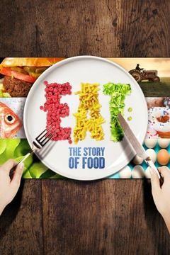 Eat: The Story of Food ne zaman