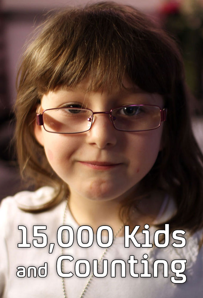 15,000 Kids and Counting ne zaman