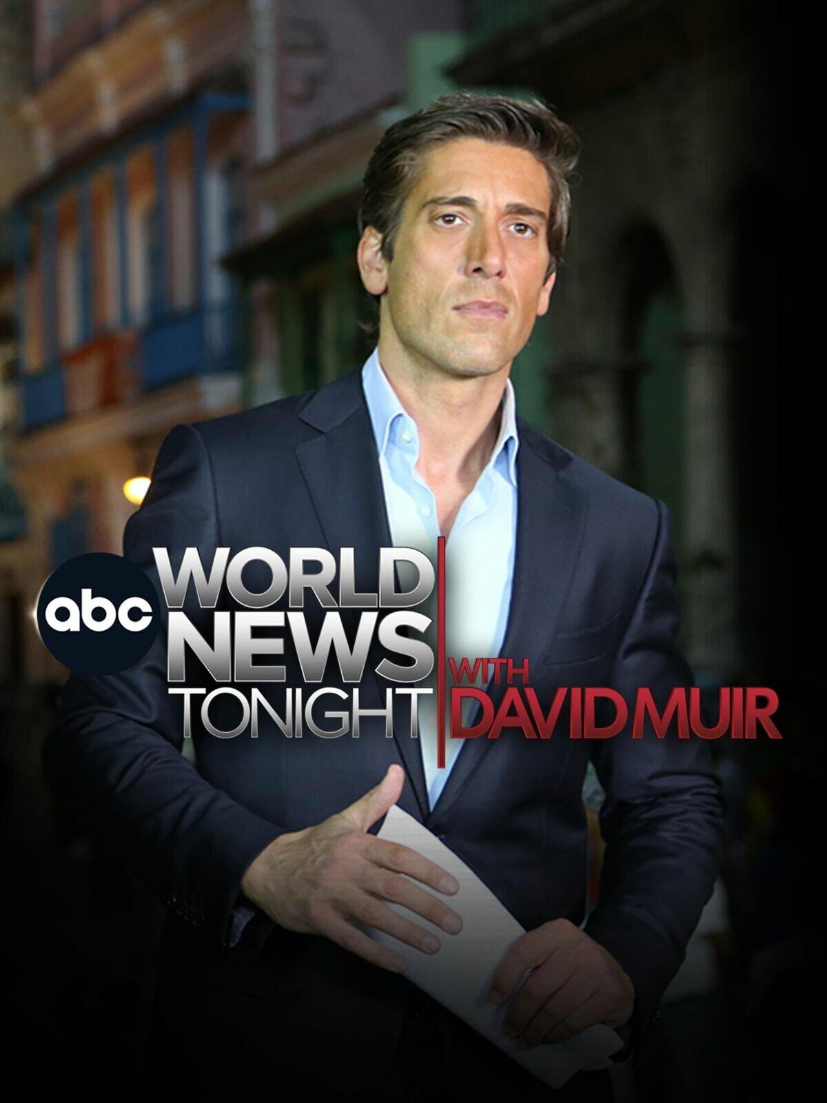ABC World News Tonight with David Muir ne zaman