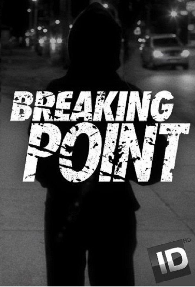 Breaking Point ne zaman