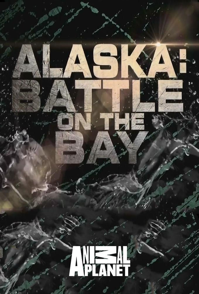 Alaska: Battle on the Bay ne zaman