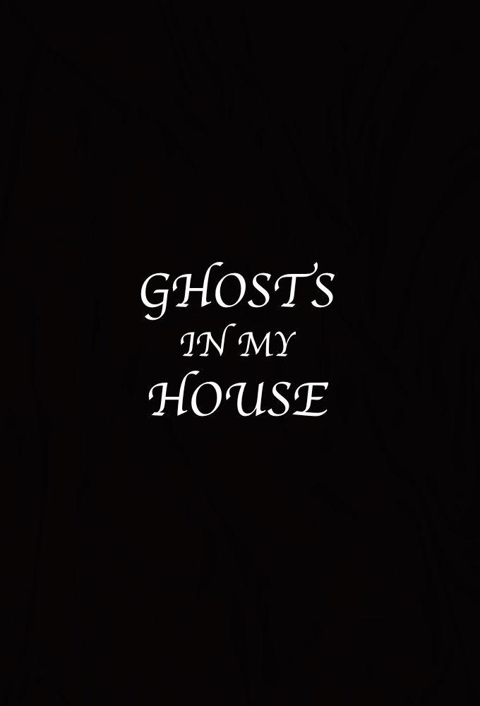 Ghosts in My House ne zaman