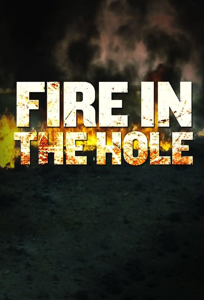 Fire in the Hole ne zaman