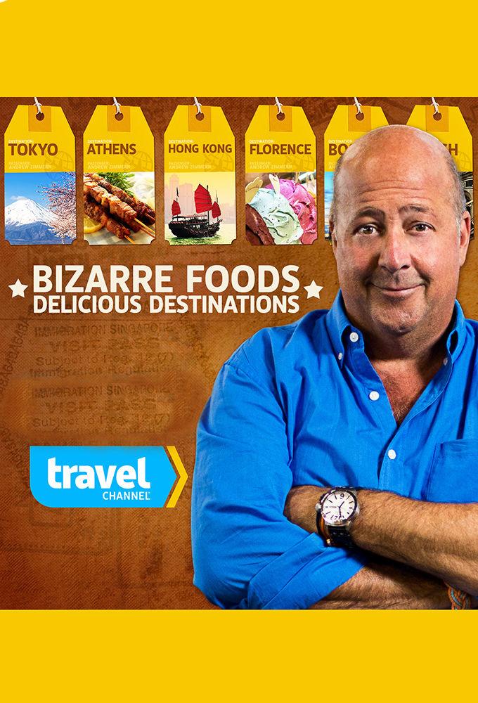 Bizarre Foods: Delicious Destinations ne zaman