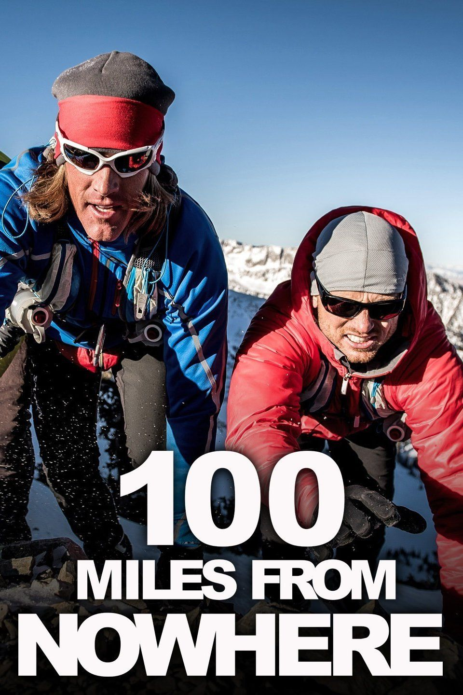 100 Miles from Nowhere ne zaman