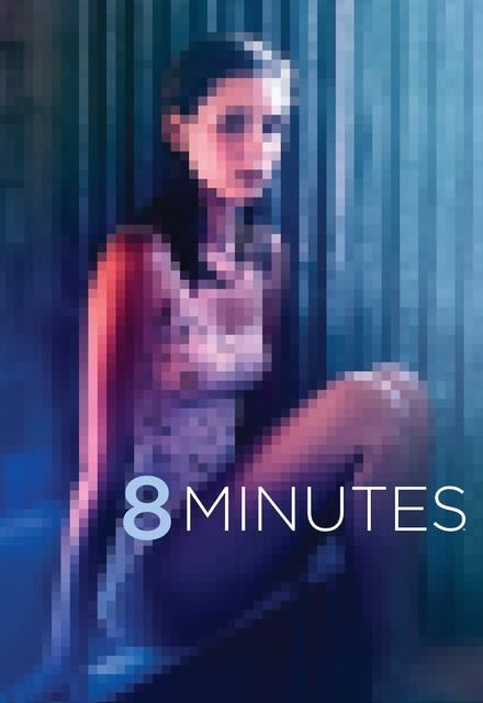 8 Minutes ne zaman