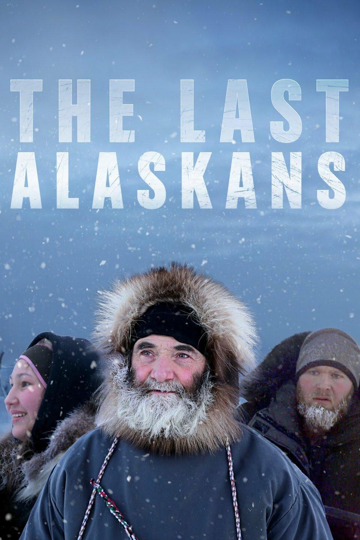 The Last Alaskans ne zaman