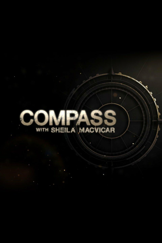 Compass with Sheila MacVicar ne zaman