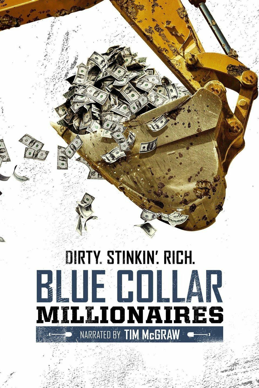 Blue Collar Millionaires ne zaman