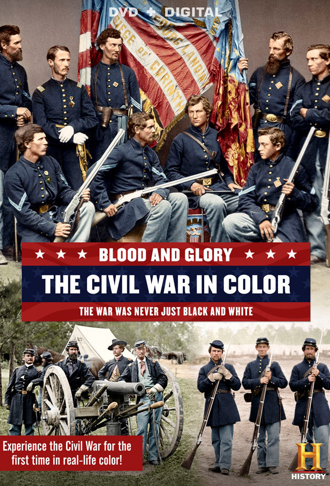 Blood and Glory: The Civil War in Color ne zaman