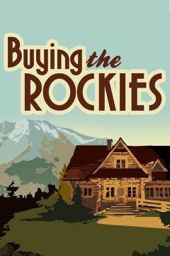 Buying the Rockies ne zaman