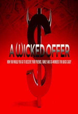 A Wicked Offer ne zaman