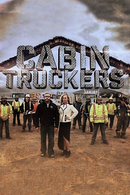 Cabin Truckers ne zaman