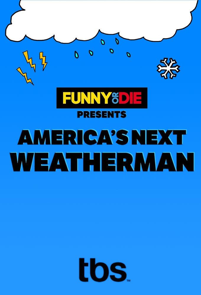 America's Next Weatherman ne zaman