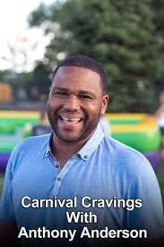 Carnival Cravings with Anthony Anderson ne zaman