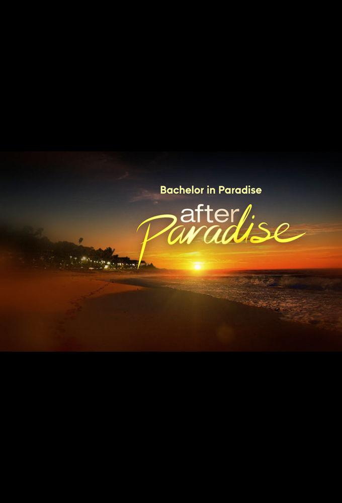 Bachelor in Paradise: After Paradise ne zaman