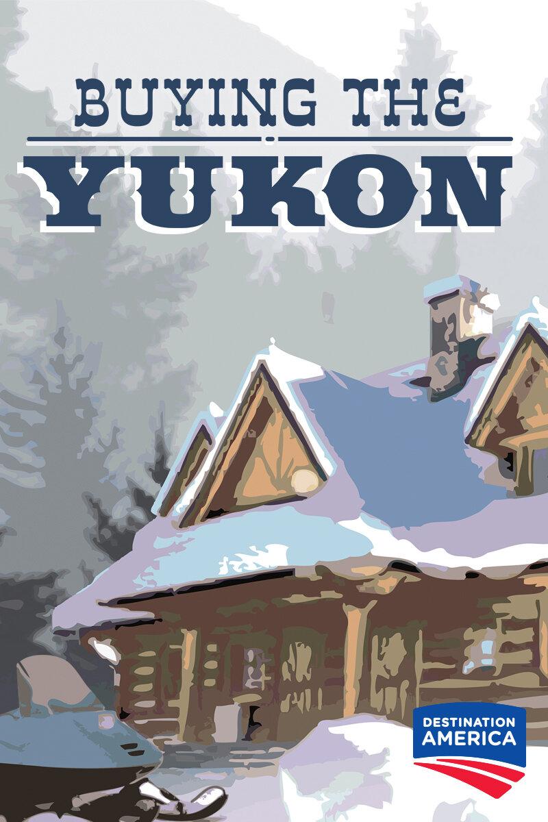 Buying the Yukon ne zaman